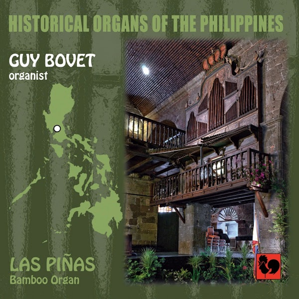 Guy Bovet - Historical Organs of the Philippines - Las Pinas - Juan Cabanilles - Wolfgang Oehms