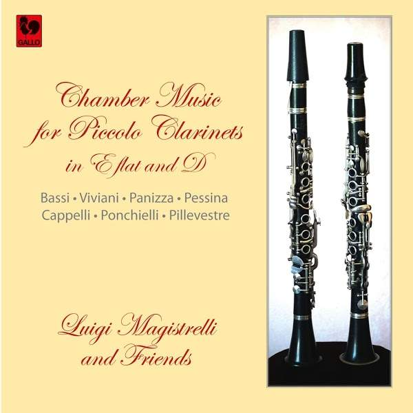 Chamber Music for Piccolo Clarinets - Luigi Magistrelli - Clarinet - Luigi Bassi