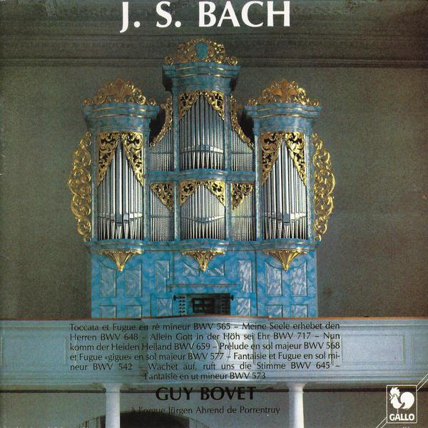 Guy Bovet - Bach - Jürgen Ahrend - Porrentruy