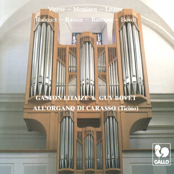 Guy Bovet - Vierne - Messiaen - Rameau - Gaston Litaize