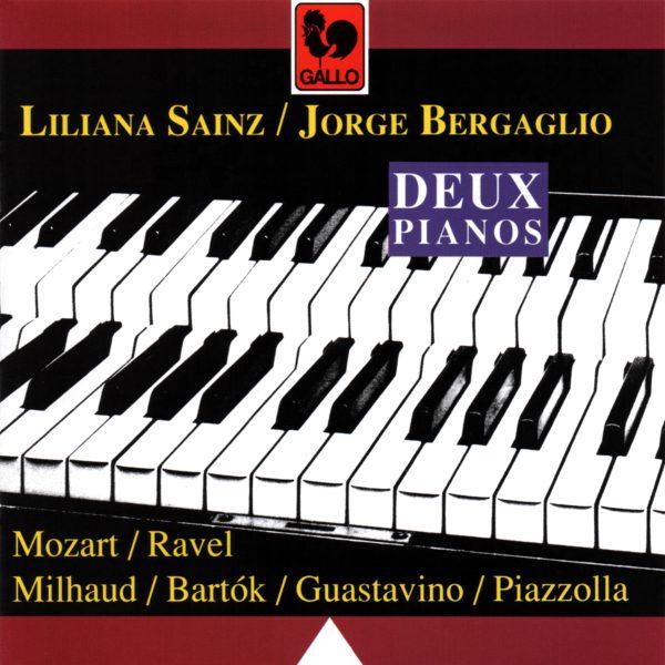 2 PIANOS : MOZART – RAVEL – MILHAUD – BARTOK – GUASTAVINO – PIAZZOLLA –  LILIANA SAINZ – JORGE BERGAGLIO