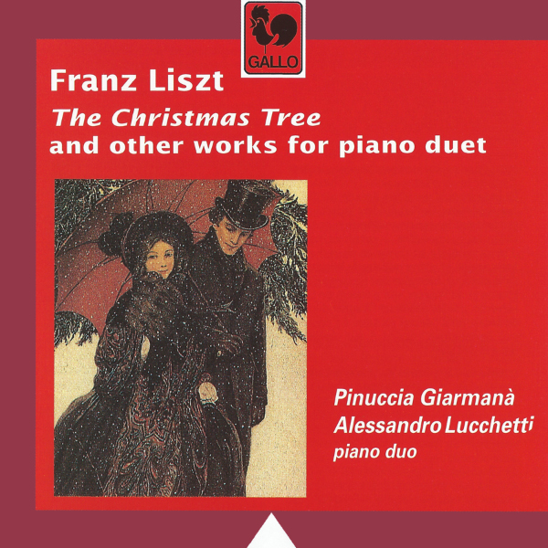Franz Liszt - Weihnachtsbaum - Hungarian Rhapsody No. 2 - Gaudeamus Igitur - Pinuccia Giarmanà - Alessandro Lucchetti