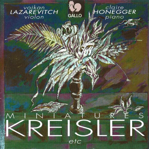 BRAHMS : Danse hongroise No. 5 - KREISLER: Rondino on a Theme by Beethoven - TCHAIKOVSKY : Souvenir d'un lieu cher, Op. 42 - Vojkan Lazarevitch, violon.