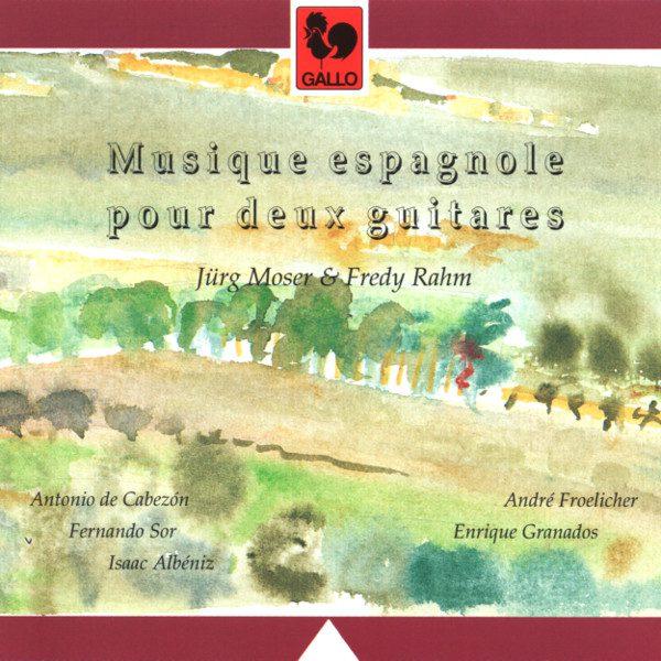 Musique Espagnole - Spanish Music - Guitare duo - Guitar duo - Granados - Albeniz - Jürg Moser - Fredy Rahm