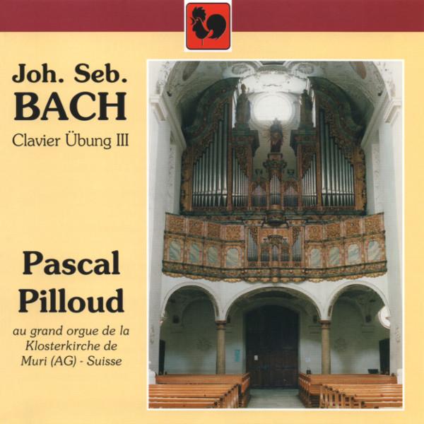 Bach: Clavierübung III - German Organ Mass - Prelude and Fugue - Pascal Pilloud