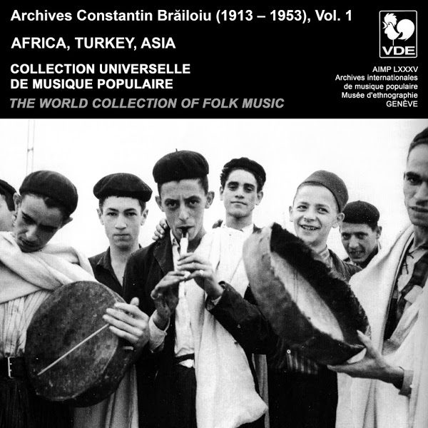 The World Collection of Folk Music - Collection Universelle de Musique Populaire - Constantin Brailoiu