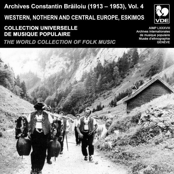 The World Collection of Folk Music - Collection Universelle de Musique Populaire, Vol. 4 - Constantin Brailoiu