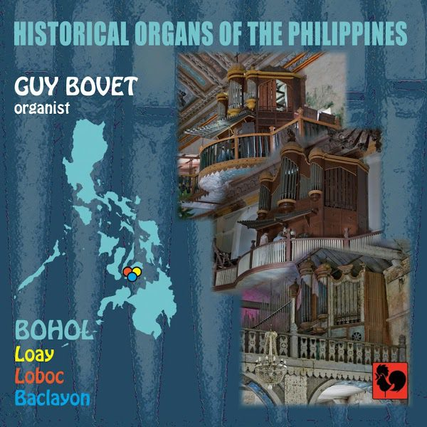 Guy Bovet - Historical Organs of the Philippines - Bohol
