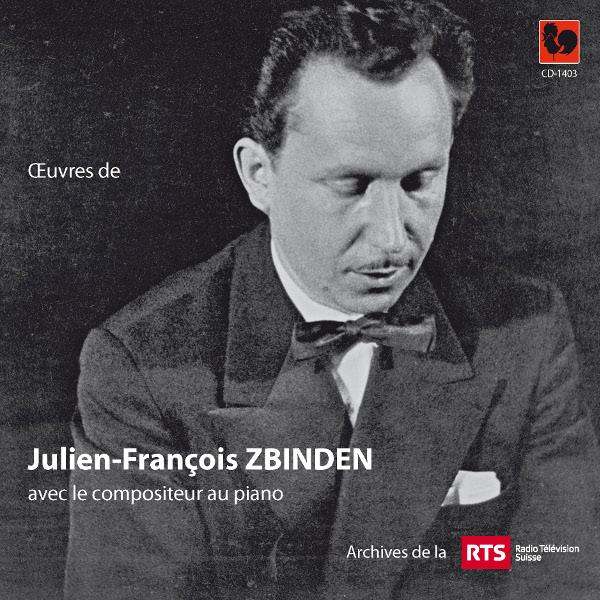 Julien-François Zbinden - Orchestre de Chambre de Lausanne - Ensemble ERIC
