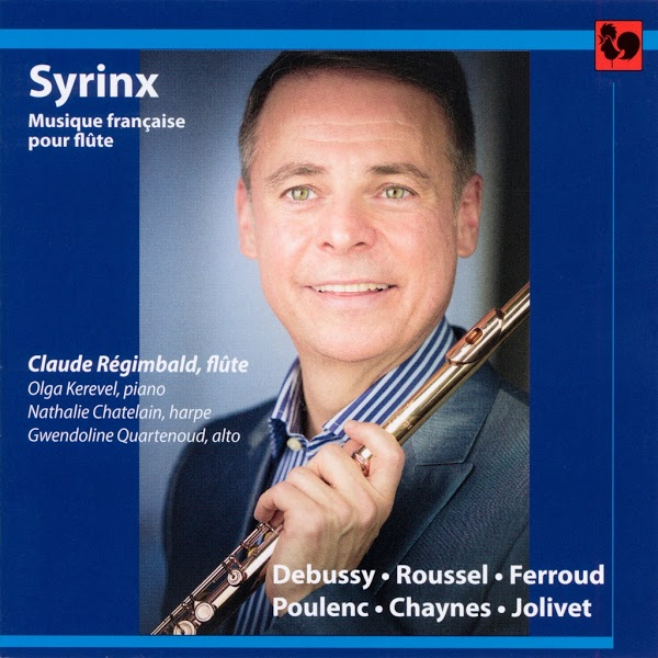 Debussy - Roussel - Poulenc - Jolivet - Claude Régimbald, Flute