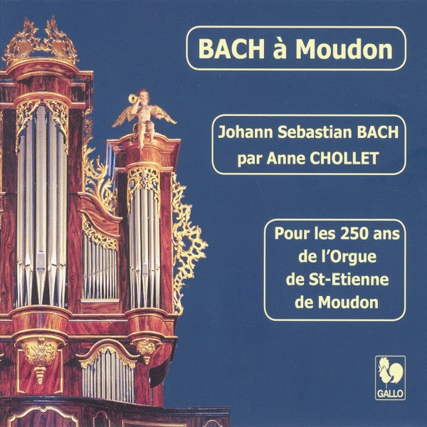 Bach - Anne Chollet - Organ - Orgel