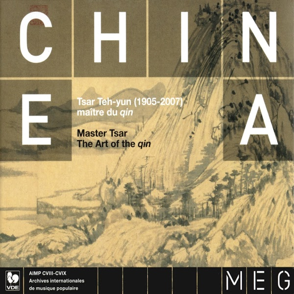 Musique du Monde Ethnique - World Ethnic Music - China Tsar Teh Yun, the Art of the Qin - Guqin