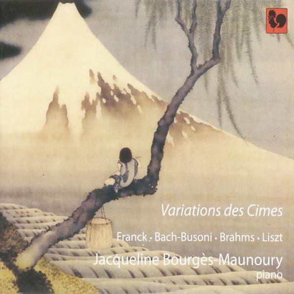 Franck - Bach - Brahms - Liszt - Jacqueline Bourgès-Maunoury