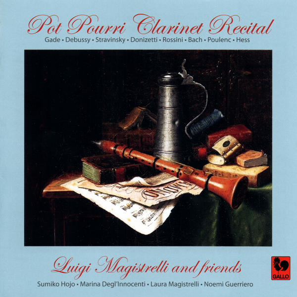 Debussy - Stravinsky - Rossini - Clarinet Recitals - Luigi Magistrelli