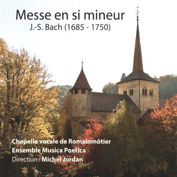 Bach Mass in B Minor BWV 232 - La Chapelle Vocale de Romainmôtier