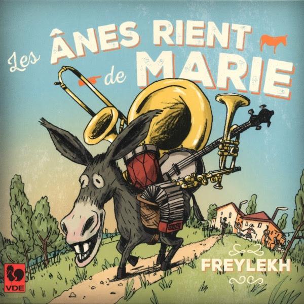 Freylekh - Les Ânes rient de Marie