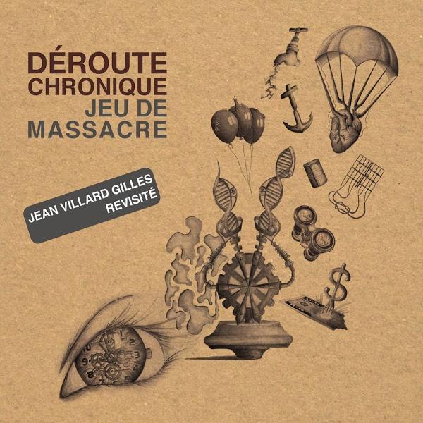 Jean Villard Gilles - Ensemble Déroute Chronique