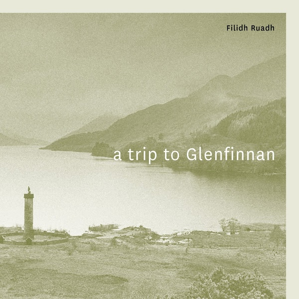 Filidh Ruadh - A Trip to Glenfinnan - Cauld blaws the wind