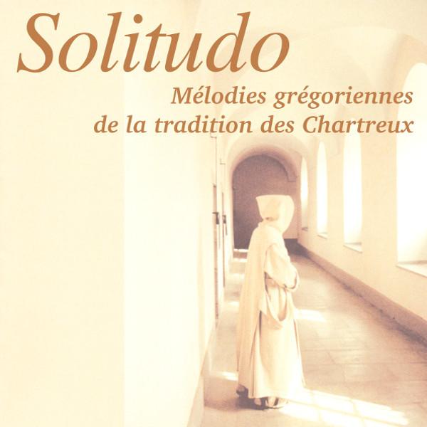 Chant grégorien - Gregorian Chant - Solitudo - Choeur Novantiqua - Bernard Héritier