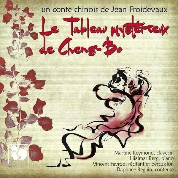 Jean Froidevaux - Le Tableau Mystérieux de Cheng-Bo