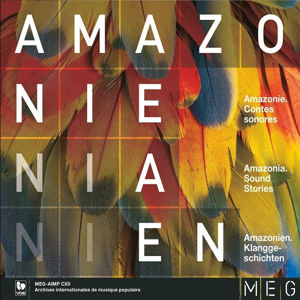 Amazonie: Contes sonores / Amazonia: Sound Stories - World Ethnic Music - AIMP
