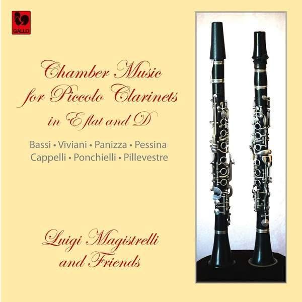 Chamber Music for Piccolo Clarinets - Luigi Magistrelli - Clarinet - Luigi Bassi