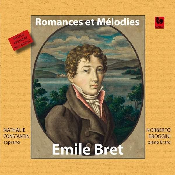 Emile Bret - Romances et mélodies - Nathalie Constantin