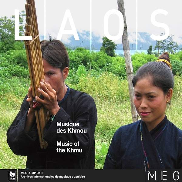 World Ethnic Music - Musique du Monde - Laos - Khmu - Khmou - Collection AIMP, MEG Genève.