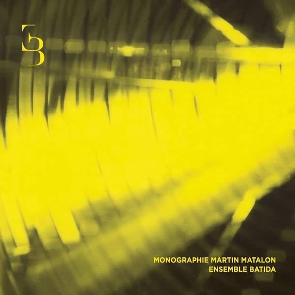 Martin Matalon - Del Color a la Materia - La Makina - Ensemble Batida