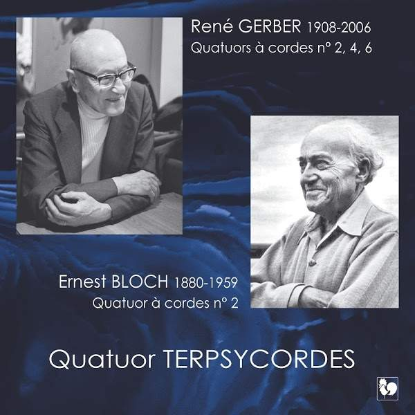 René Gerber - Ernest Bloch - String Quartet - Quatuor Terpsycordes