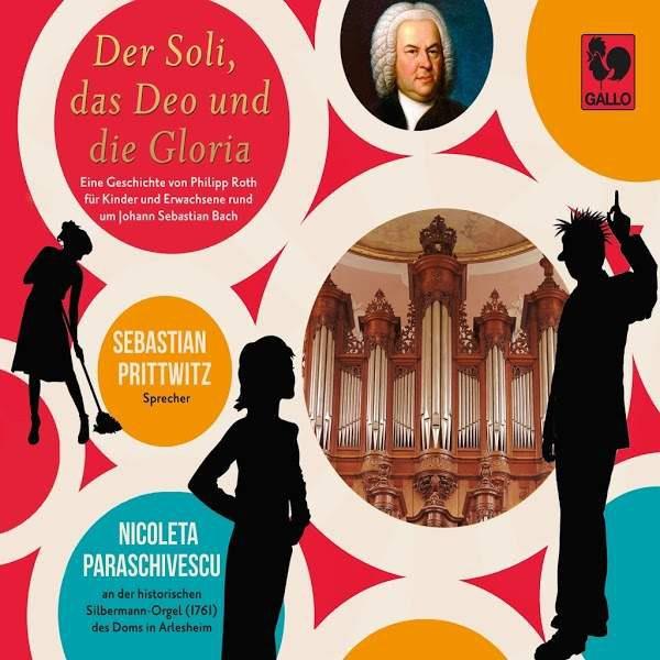 Soli Deo Gloria - Eine Geschichte um Johann Sebastian Bach - Philipp Roth - Nicoleta Paraschivescu