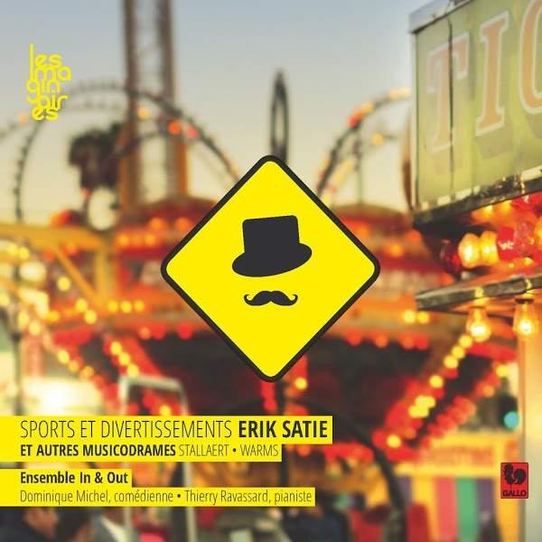 Erik Satie - Sports et Divertissements - Jacques Prévert - Ensemble In & Out