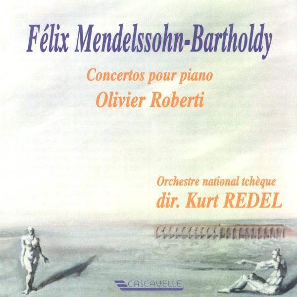 Felix Mendelssohn - Olivier Roberti - Czech National Symphony Orchestra - Kurt Redel
