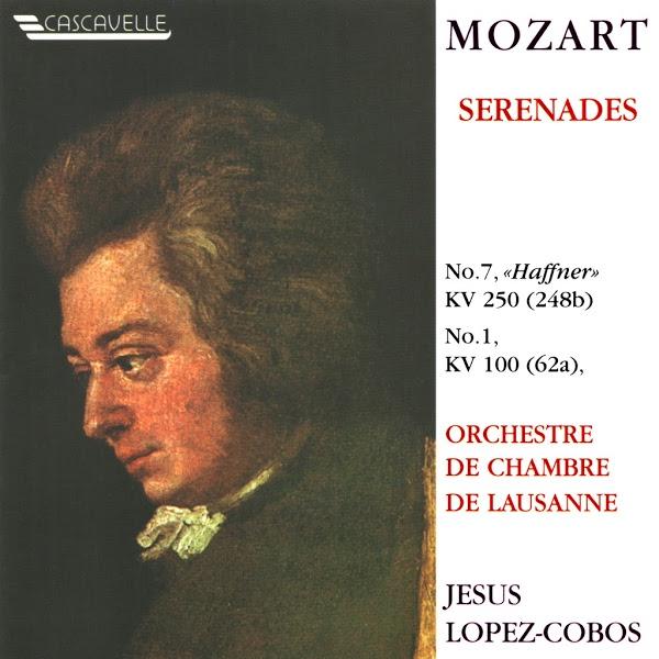 Wolfgang Amadeus Mozart - Serenades - Haffner - Orchestre de Chambre de Lausanne - Jesús López-Cobos