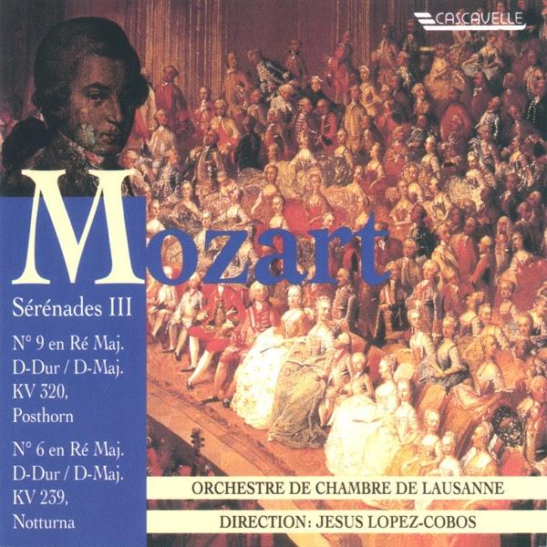 Mozart - Serenade - Posthorn - Notturna - Orchestre de Chambre de Lausanne - Jesús López-Cobos