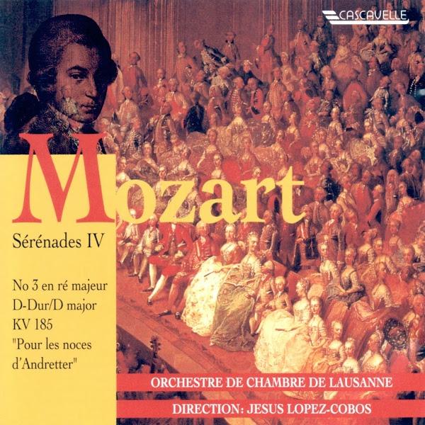 Mozart - Serenade - Andretter - Orchestre de Chambre de Lausanne - Jesús López-Cobos