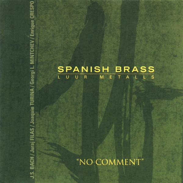 Bach - Filas - Crespo - Turina - Spanish Brass Luur Metalls