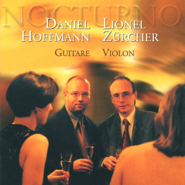 Astor Piazzolla - Niccolo Paganini - Daniel Hoffmann - Guitar - Lionel Zürcher - Violin