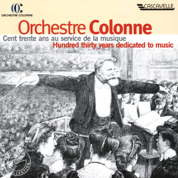 Ravel - Chabrier - Messager - Saint-Saëns - Orchestre Colonne