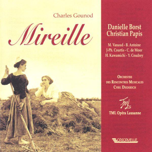 Charles Gounod - Opera Mireille - Orchestre des Rencontres Musicales Lausanne - Cyril Diederich