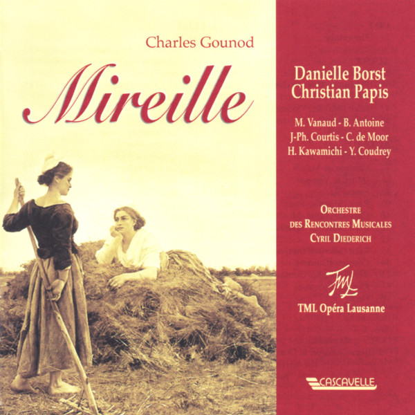 Charles Gounod - Opera Mireille - Orchestre des Rencontres Musicales Lausanne - Cyril Diederich