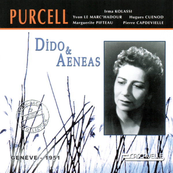 Henry Purcell - Dido and Aeneas - Irma Kolassi - Yvon Le Marc'Hadour - Hugues Cuenod