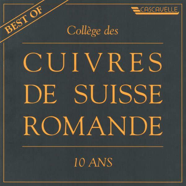 Collège des Cuivres de Suisse Romande - André Besançon - Jeremiah Clarke - Tony d'Adario - Marinus Komst - Pierre-Francisque Caroubel
