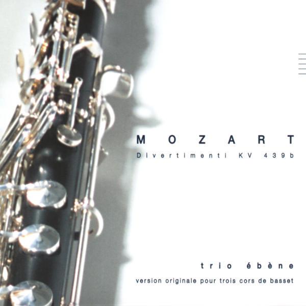 Mozart: Divertimenti, K. 439b - Trio Ébène