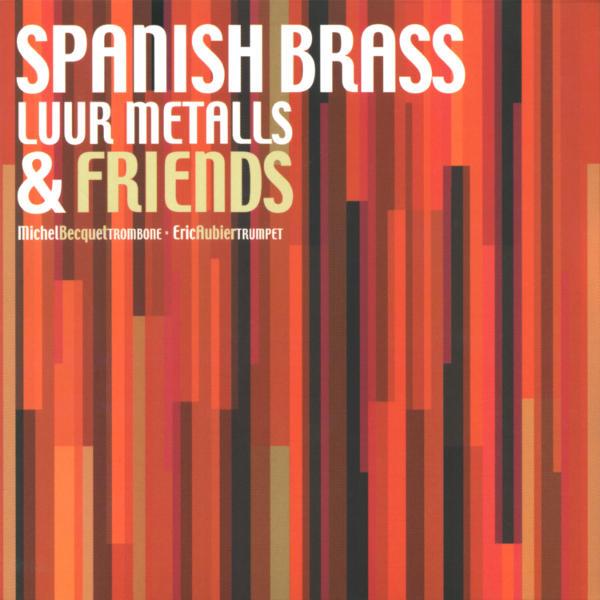Anthony PLOG : Four Sketches - Tadeusz KASSATI : Sonatine - Spanish Brass Luur Metalls