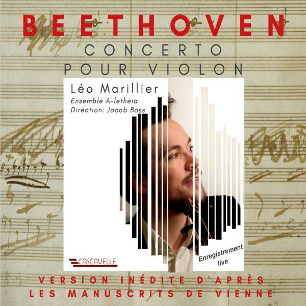 Beethoven Violin Concerto in D - Léo Marillier - Antoine de Grolée - Ensemble A-Letheia - Jacob Bass