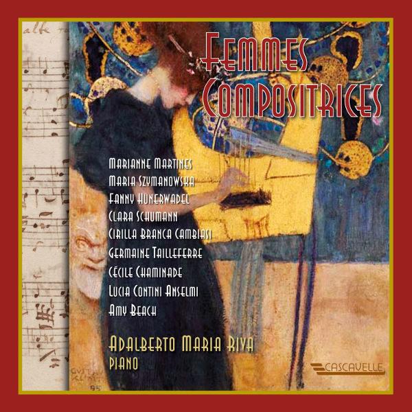 Femmes Compositrices (Women Composers) - Fanny HÜNERWADEL - Marianne MARTINES - Maria SZYMANOWSKA