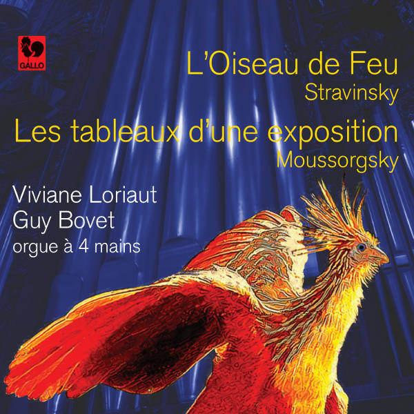 Stravinsky: l oiseau de feu - Mussorgsky Les tableaux d'une exposition - Viviane Loriaut - Guy Bovet