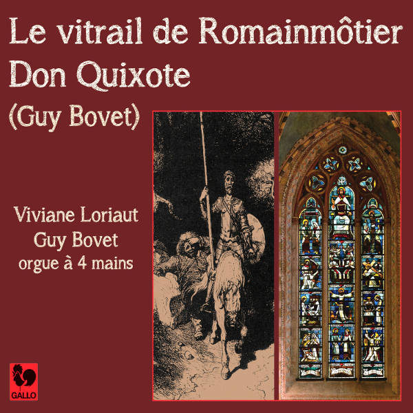 Guy Bovet et Viviane Loriaut à l'orgue de Romainmôtier - Le Vitrail de Romainmôtier - Don Quixote