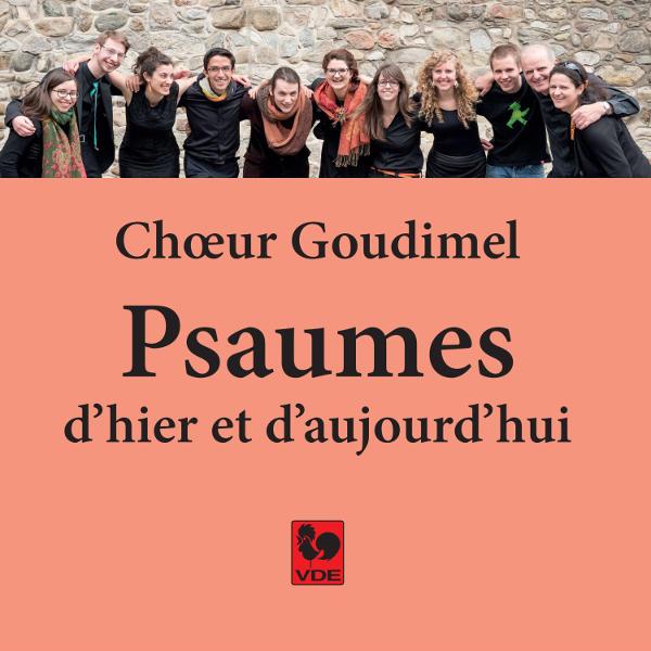 Psaumes d'hier et d'aujourd'hui - Choeur Goudimel